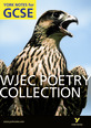 WJEC Poetry Collection: York Notes for GCSE