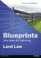 Blueprints: Land Law