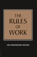 The Rules of Work: 10th Anniversary Edition