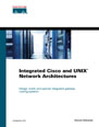 Integrated Cisco and UNIX Network Architectures