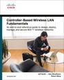 Controller-Based Wireless LAN Fundamentals