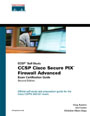 CCSP Cisco Secure PIX Firewall Advanced Exam Certification Guide (CCSP Self-Study)