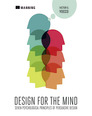 Design for the Mind:Seven Psychological Principles of Persuasive Design