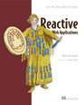 Reactive Web Applications:With Scala, Play, Akka, and Reactive Streams