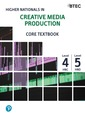 Higher Nationals in Creative Media Production: Core Textbook