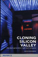 Cloning Silicon Valley